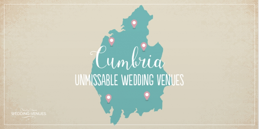 Unmissable Wedding Venues in Cumbria | CHWV