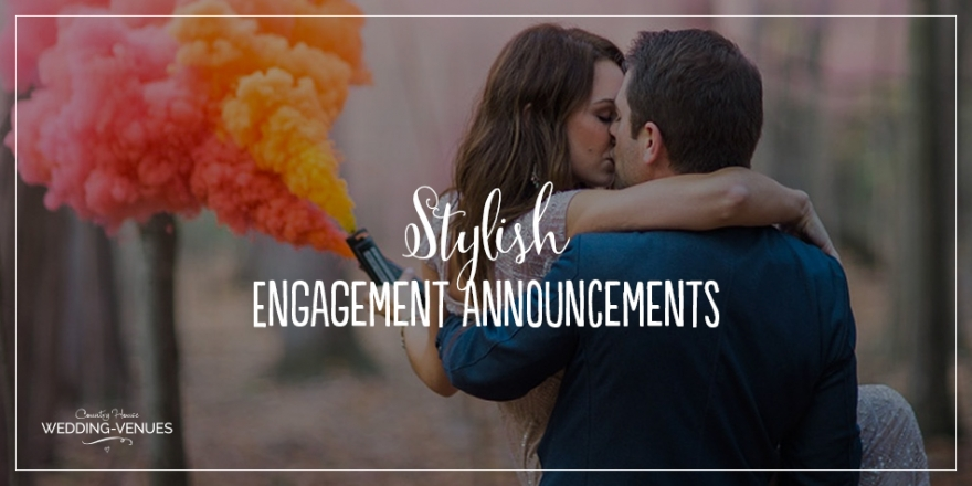 How To Announce Your Engagement In Style | CHWV