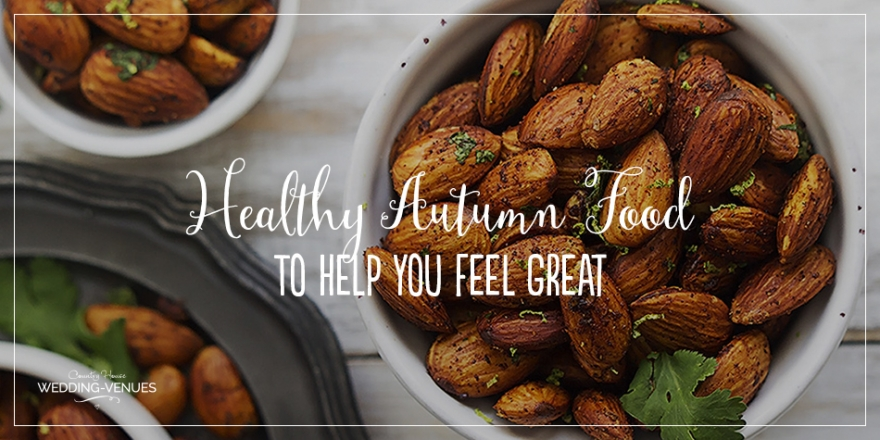 Healthy Wedding – Autumn Foods That'll Help You Feel Great | CHWV
