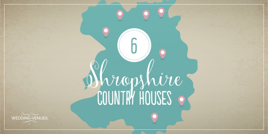 Finding The Perfect Country House Wedding Venue In Shropshire | CHWV