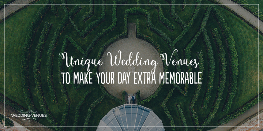 Unique Wedding Venues To Make Your Day Extra Memorable | CHWV