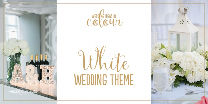 Wedding Ideas By Colour: White Wedding Theme | CHWV