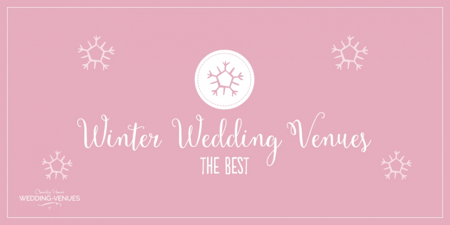 The Best Winter Wedding Venues | CHWV