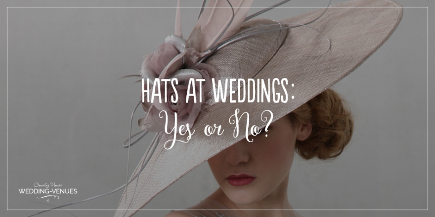 Hats at weddings: Yes or no? | CHWV