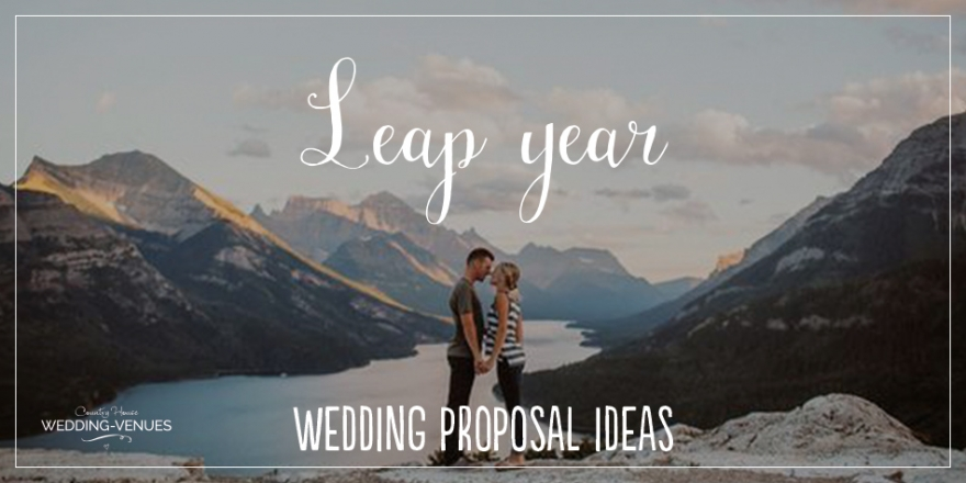 Leap year - Wedding proposal ideas | CHWV