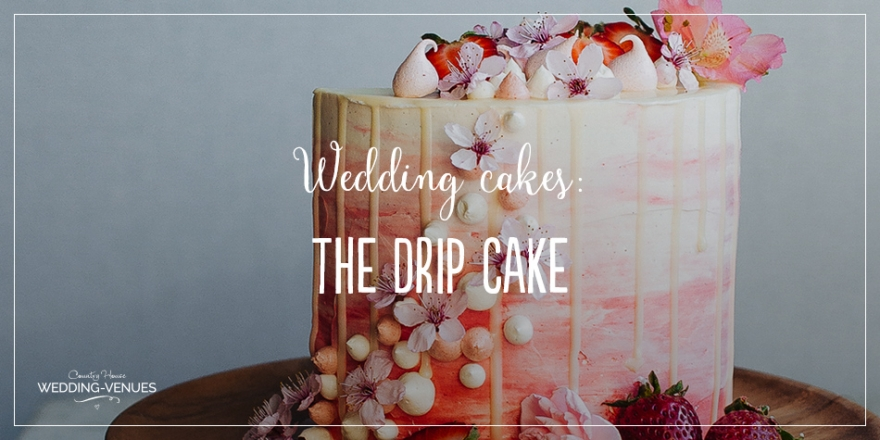 Non-Traditional Wedding Cakes – Drip Cakes | CHWV