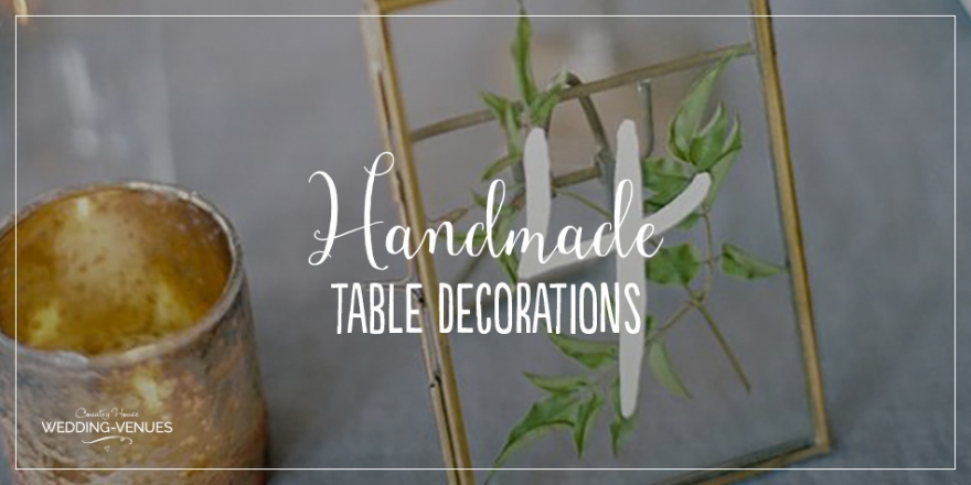 How to Create those Stunning Handmade Wedding Table Decorations | CHWV