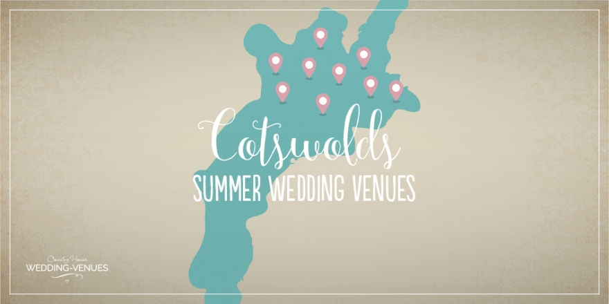 9 Summer Wedding Venues In The Cotswolds | CHWV