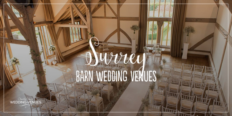 The Best Barn Wedding Venues in Surrey | CHWV