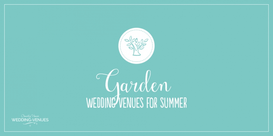 The Best Garden Wedding Venues For Summer | CHWV