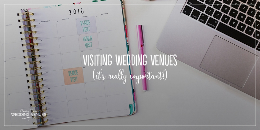 Why Visiting Wedding Venues is Really Important (And Trust Us, It Is!) | CHWV
