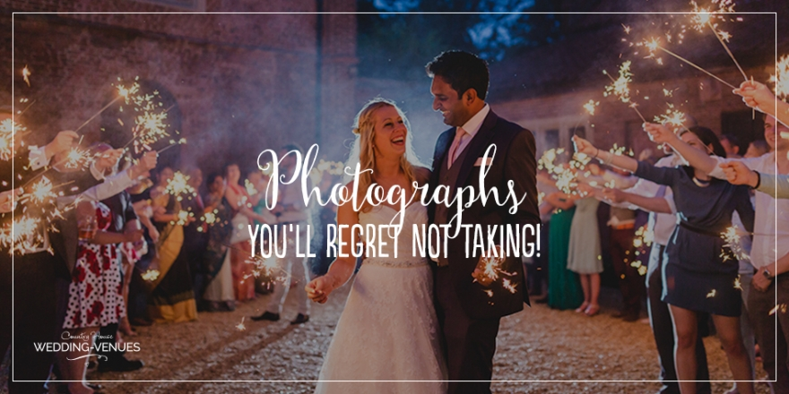 Wedding Photographs You'll Regret Not Taking! | CHWV