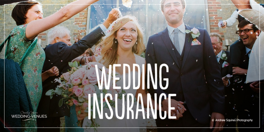 Wedding Insurance - 5 reasons why you should insure your wedding