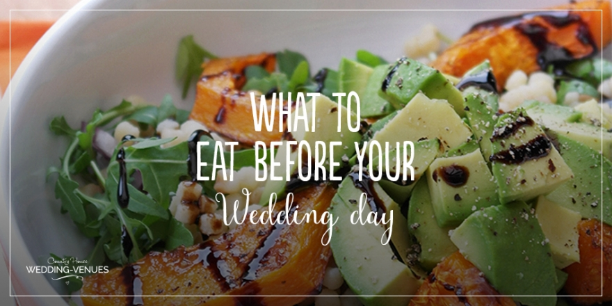 Healthy Wedding: What To Eat Before Your Wedding Day | CHWV