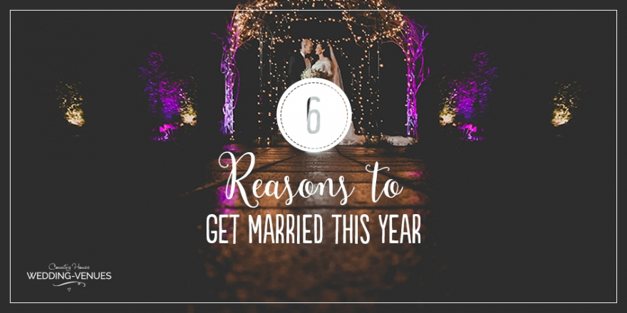 6 Reasons Why You Should Get Married This Year | CHWV