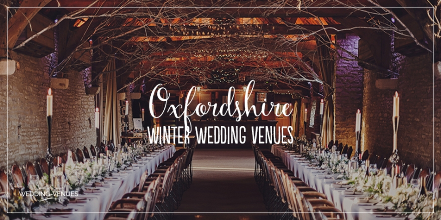 The Perfect Winter Wedding Venues in Oxfordshire | CHWV