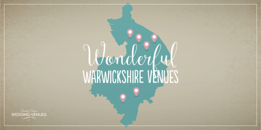 Wonderful Wedding Venues in Warwickshire | CHWV