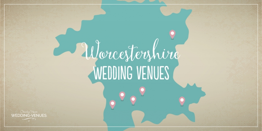 Wonderful Worcestershire Wedding Venues | CHWV