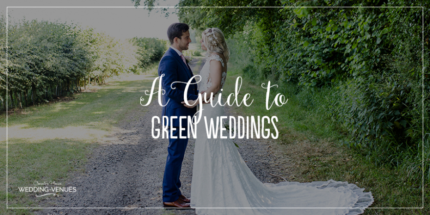A Guide To Green Weddings | CHWV