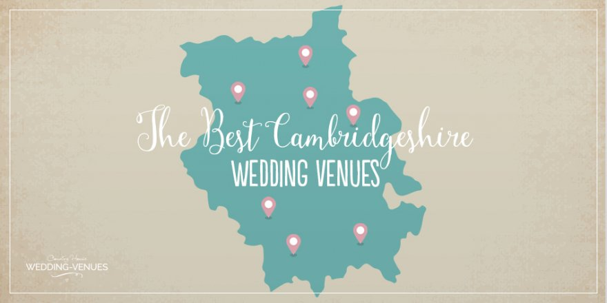 The Best Cambridgeshire Wedding Venues | CHWV