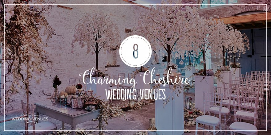 8 Charming Cheshire Wedding Venues | CHWV