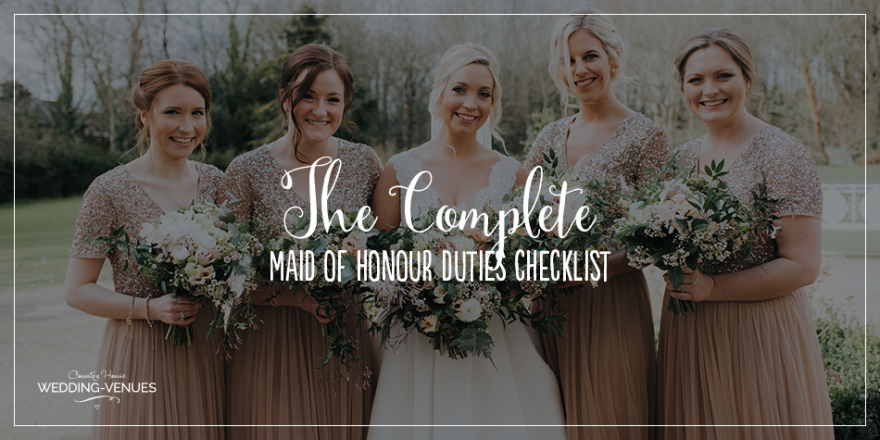 The Complete Maid Of Honour Duties Checklist | CHWV