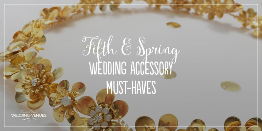 Fifth and Spring Summer Bride Must Haves! | CHWV