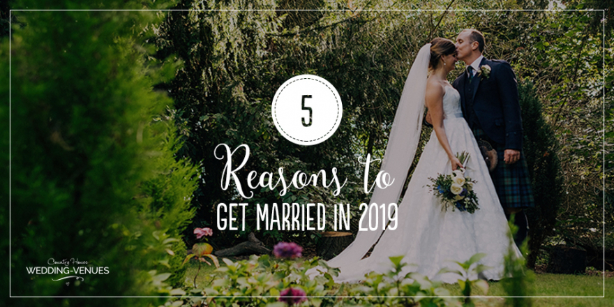 5 Reasons To Get Married in 2019 | CHWV