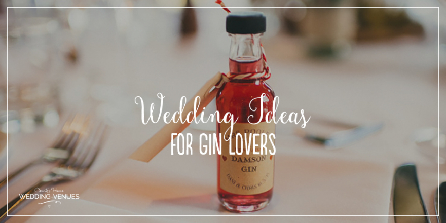 The Best Wedding Ideas For Gin Lovers | CHWV