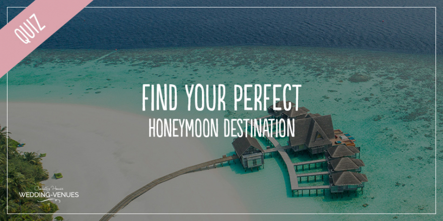 Quiz - Find Your Perfect Honeymoon Destination | CHWV