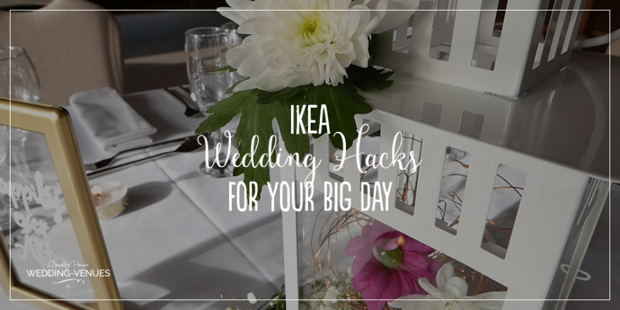 Must-Have Ikea Wedding Hacks For Your Big Day | CHWV