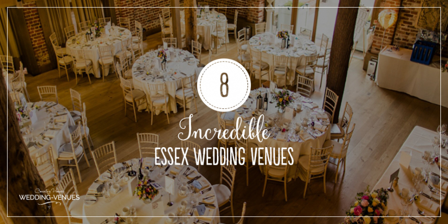 8 Incredible Essex Wedding Venues | CHWV