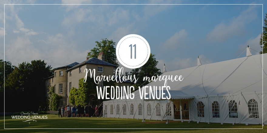 Marvellous Marquee Wedding Venues | CHWV