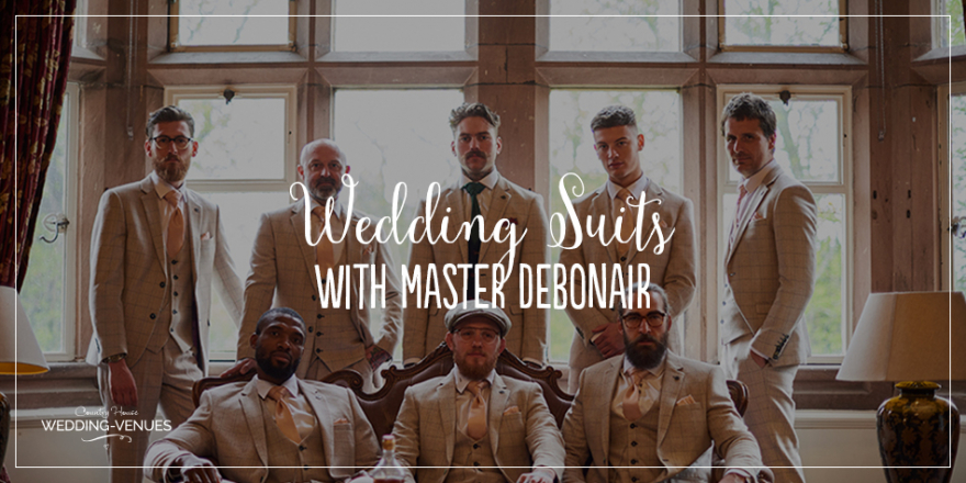 Dressed To Impress – Wedding Suits With Master Debonair | CHWV