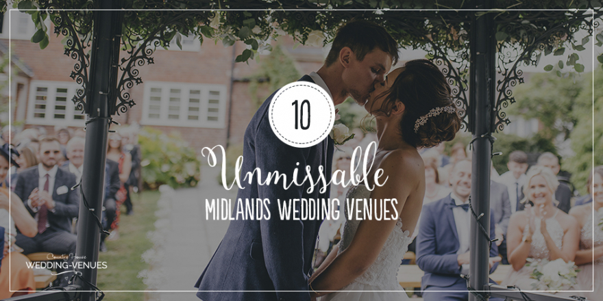 10 Unmissable Midlands Wedding Venues | CHWV