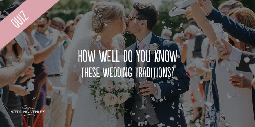 Quiz - How Well Do You Know These Wedding Traditions? | CHWV
