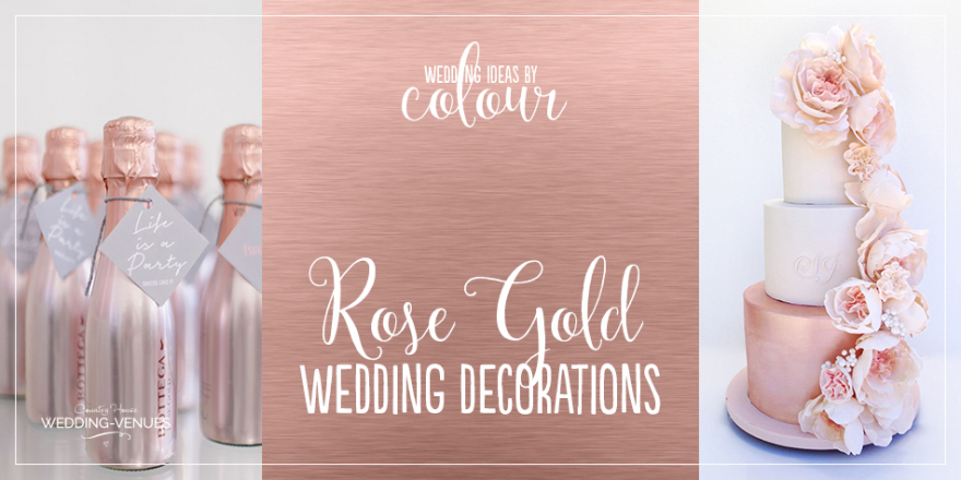 Wedding Ideas By Colour: Rose Gold Wedding Decorations | CHWV