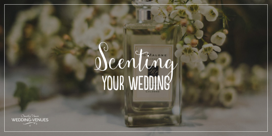 Everything You Need To Know About Scenting Your Wedding | CHWV