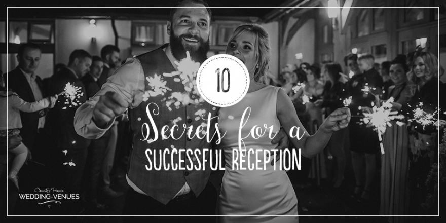 10 Secrets For A Successful Wedding Reception | CHWV