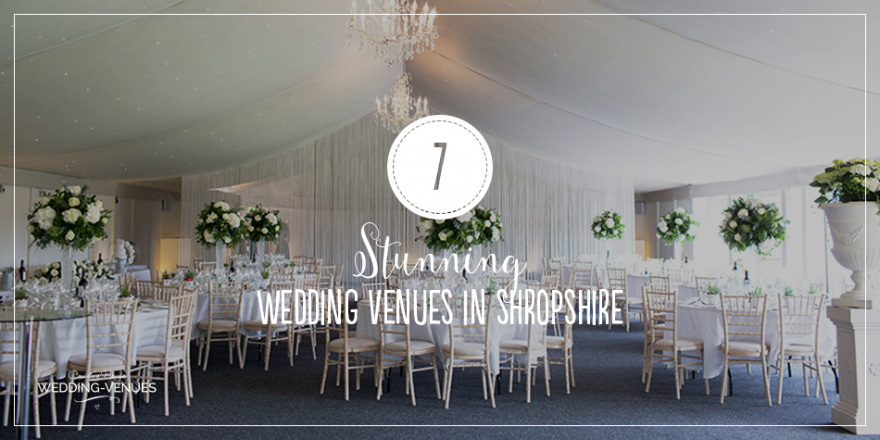 7 Stunning Wedding Venues In Shropshire | CHWV