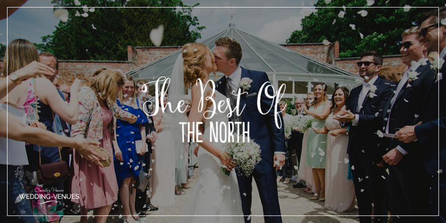 The Best Wedding Venues Of The North | CHWV