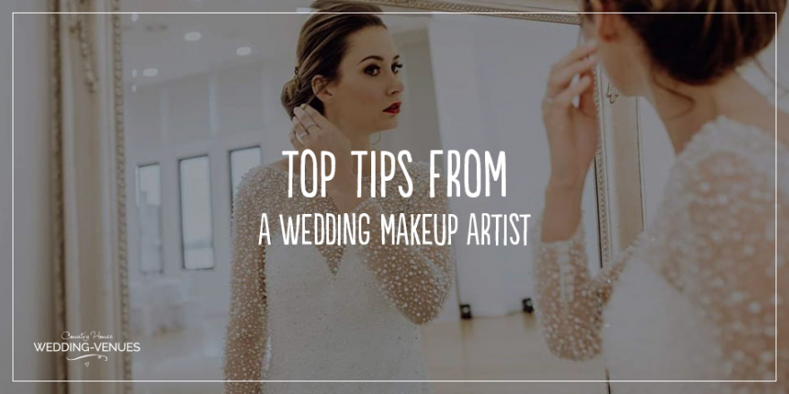 Top Tips From A Wedding Makeup Artist | CHWV