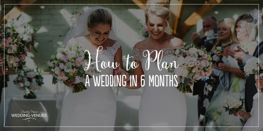 How To Plan A Wedding In 6 Months | CHWV