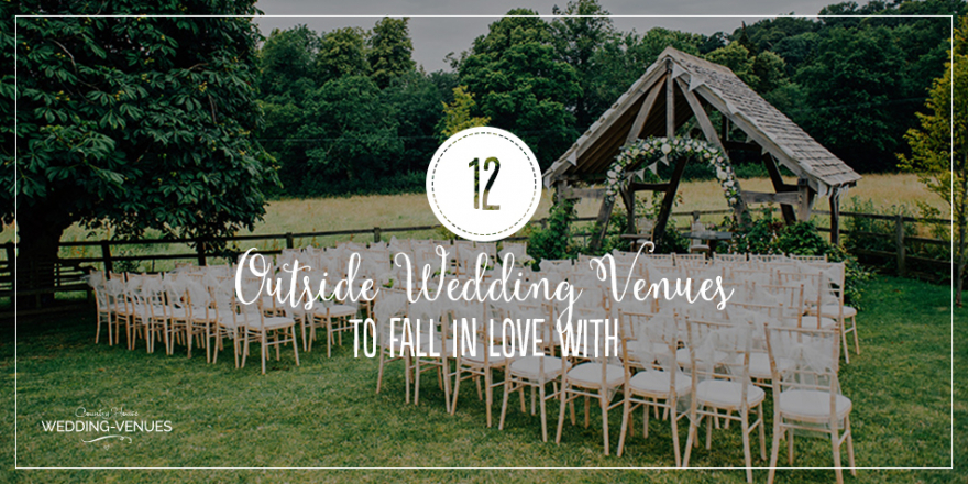 12 Outside Wedding Venues To Fall In Love With | CHWV