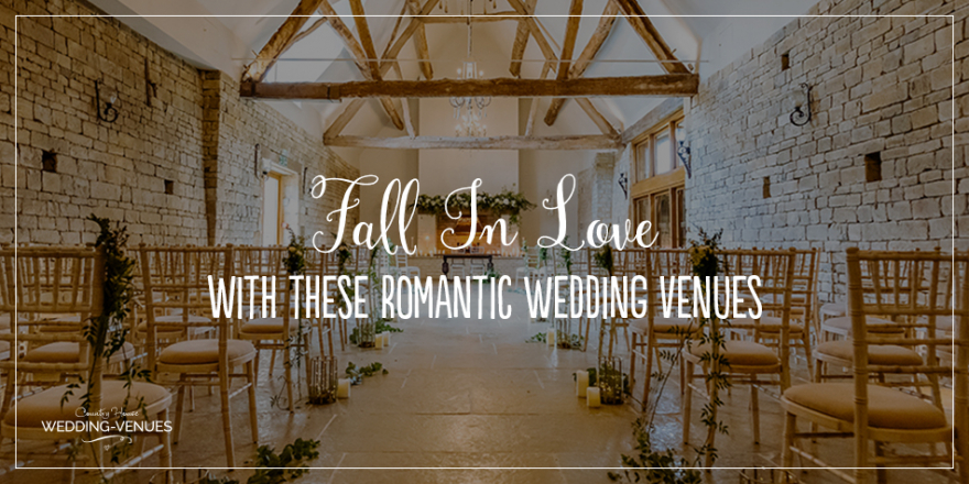 Fall In Love With These Romantic Wedding Venues | CHWV