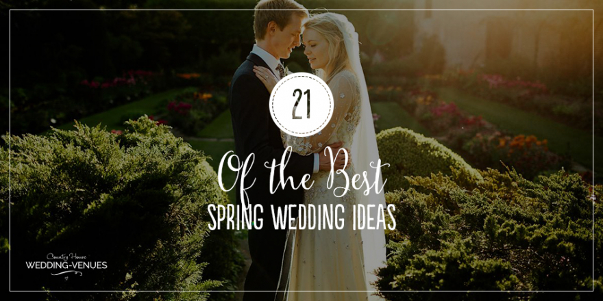 21 Of The Best Spring Wedding Ideas | CHWV