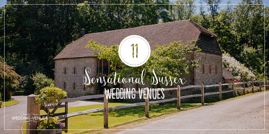 11 Sensational Sussex Wedding Venues | CHWV