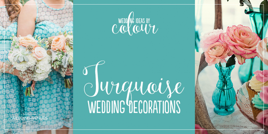 Turquoise Wedding Decorations | CHWV