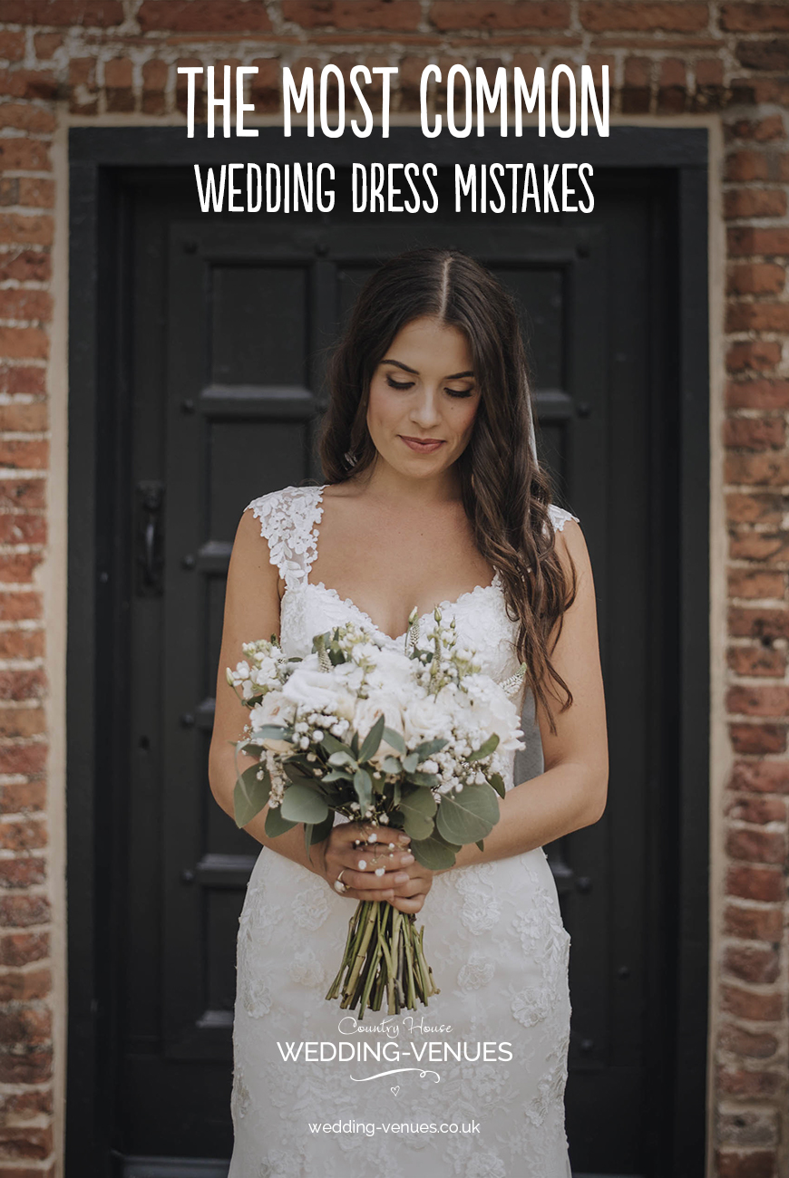The Most Common Wedding Dress Mistakes | CHWV