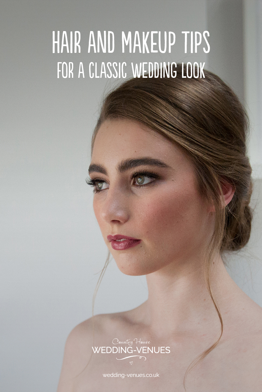 Wedding Hair And Makeup Tips For A Classic Wedding Look  CHWV